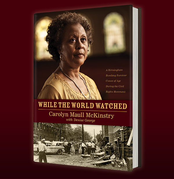 While the World Watched - Carolyn Maull McKinstry